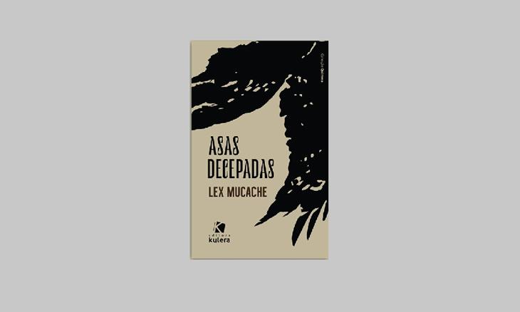 Com Asas decepadas, Lex Mucache apresenta-se aos leitores