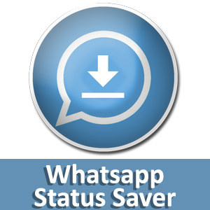 Download Whatsapp Status Saver